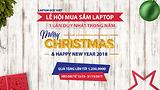 Lễ hội mua sắm Laptop - 1 lần duy nhất trong năm